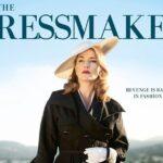 The Dressmaker ภาพยนตร์สุดตลกร้าย ที่ไม่อาจคาดเดาเนื้อหาได้เลย