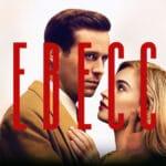 รีวิวภาพยนตร์ Rebecca แนวโรแมนติกระทึกขวัญ Netflix