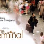 The Terminal ภาพยนตร์ที่สะท้อนถึงเรื่องดีในเรื่องร้าย