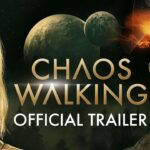 รีวิว หนัง Chaos Walking จิตปฏิวัติโลก