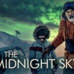 รีวิว หนัง The Midnight Sky