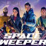 รีวิว หนัง Space Sweepers 2021 ชนชั้นขยะปฏิวัติจักรวาล