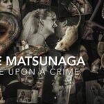 รีวิว หนัง Elize Matsunaga Once Upon a Crime Netflix