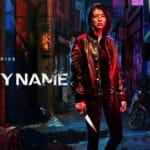 รีวิว หนัง My Name Netflix