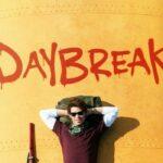 รีวิว หนัง Daybreak Netflix